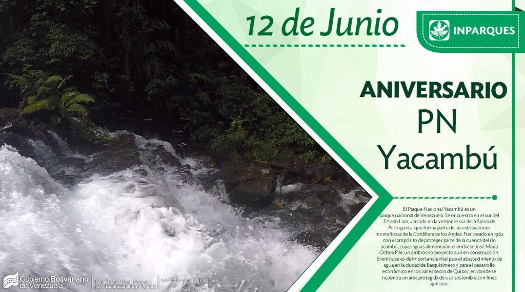 Parque Nacional Yacambú arriba a 56 años de historia y compromiso con el ambiente
